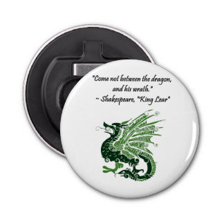 Dragon and His Wrath Shakespeare King Lear Cartoon Bottle Opener
