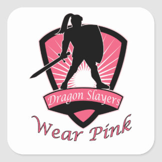 Dragon Slayers Wear Pink Woman Girl Power Design Square Sticker