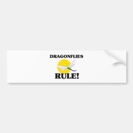 DRAGONFLIES Rule! Bumper Sticker