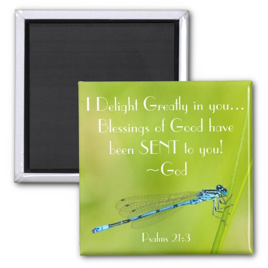 Dragonfly Bible verse Psalm 21:3 Magnet