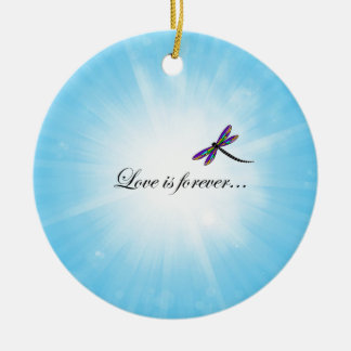 """Dragonfly  """"LOVE is Forever"""" Christmas Ornament"""