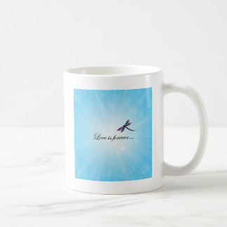 "Dragonfly  ""LOVE is Forever"" Coffee Mug"