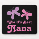 Dragonfly World's Best Nana Gift Mouse Pad