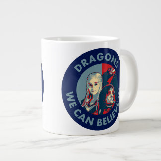 Dragons We Can Believe In Campaign Mug