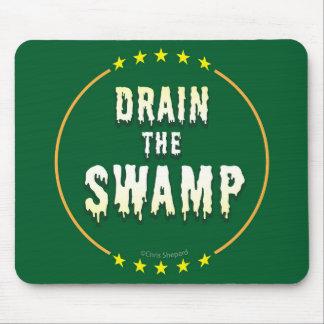 DRAIN THE SWAMP Stop Bad bureaucrats & Politicians Mouse Mat