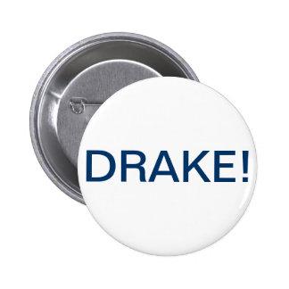 DRAKE 6 CM ROUND BADGE