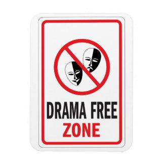 Drama Free Zone warning sign Magnet