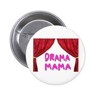 DRAMA MAMA 6 CM ROUND BADGE