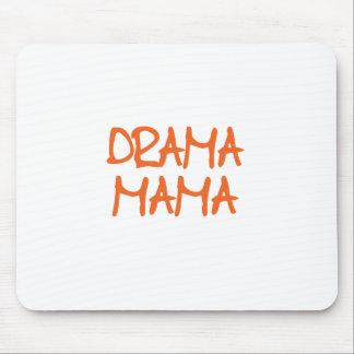 Drama Mama Mouse Pad