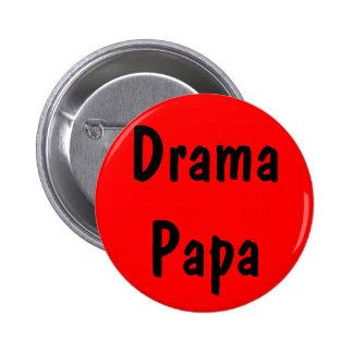 Drama Papa 6 Cm Round Badge