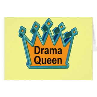 Drama Queen T-shirts and Gifts For Her Greeting Card