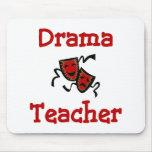 Drama Teacher Mousepad