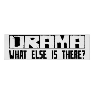 Drama What Else Is There? Poster