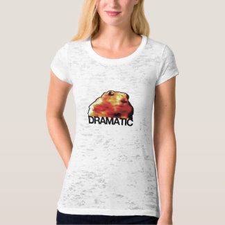 dramatic hamster/chipmunk/prairie dog T-Shirt
