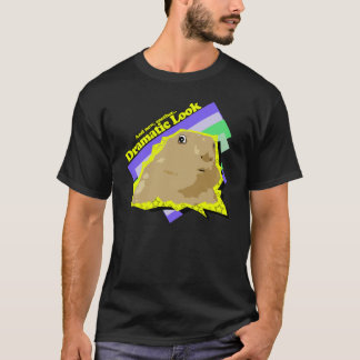 Dramatic Look Hamster (Another Dramatic look) T-Shirt