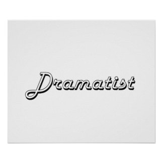 Dramatist Classic Job Design Poster