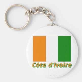 Drapeau Côte d'Ivoire avec le nom en français Keychains