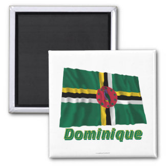 Drapeau Dominique avec le nom en français Fridge Magnet