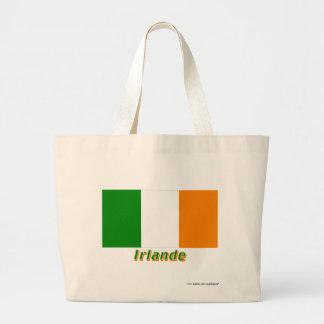 Drapeau Irlande avec le nom en français Bags