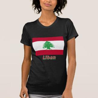 Drapeau Liban avec le nom en français Shirt