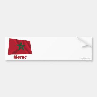 Drapeau Maroc avec le nom en français Bumper Sticker
