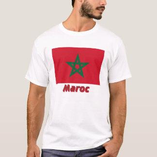 Drapeau Maroc avec le nom en français T-Shirt