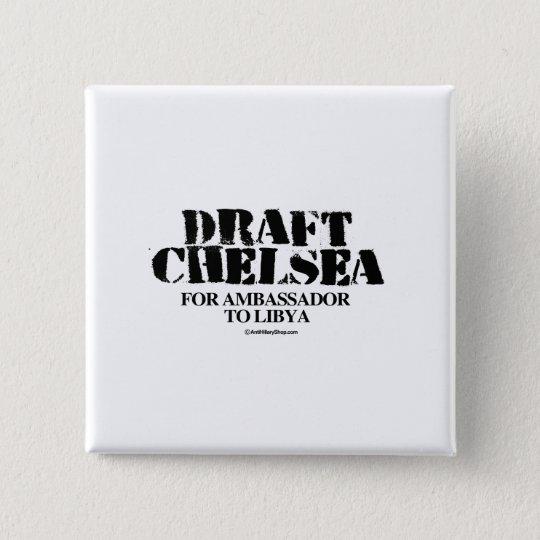 Draught   Chelsea for Ambassador to Libya 15 Cm Square Badge