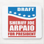 Draught   Sheriff Joe Arpaio for President Mousemat
