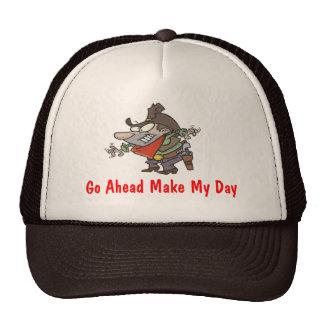 Draw, Go Ahead Make My Day Cap
