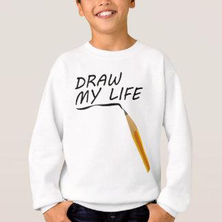 Draw my life sweatshirt