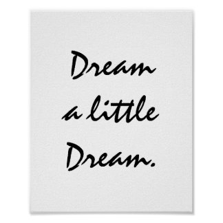 Dream a little Dream. Poster