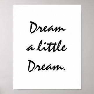 Dream a little Dream. Poster