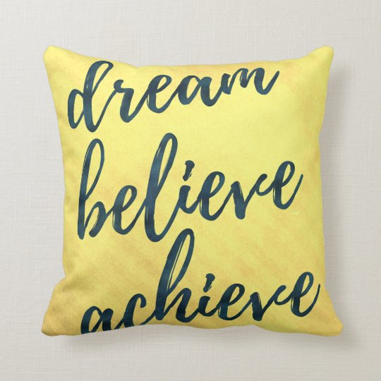 Dream Believe Achieve -Bright Summery Throw pillow