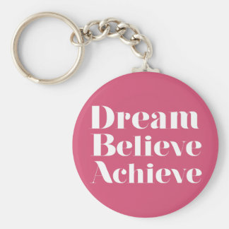 Dream Believe Achieve Key Ring