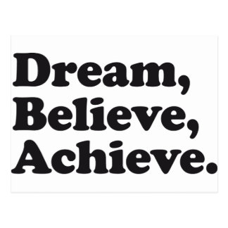 Dream Believe Achieve Postcard