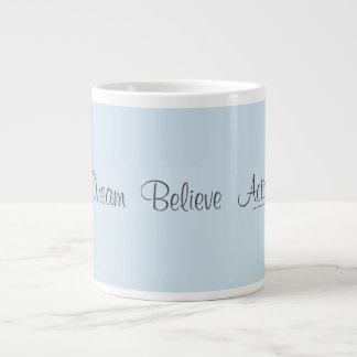 Dream  Believe  Action Large Coffee Mug