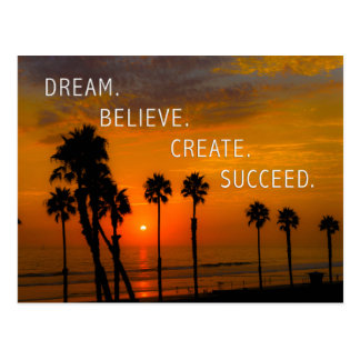 Dream. Believe. Create. Succeed. Postcard