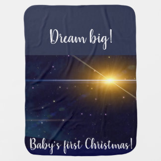 Dream big, baby's first Christmas baby blanket. Baby Blanket