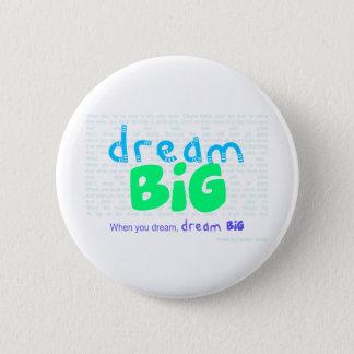 Dream Big - Blue 6 Cm Round Badge