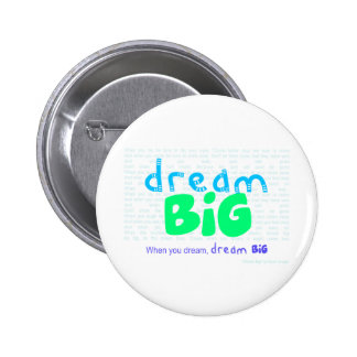 Dream Big - Blue 6 Cm Round Badge