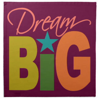 Dream BIG custom cloth napkins