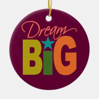 Dream BIG custom ornament