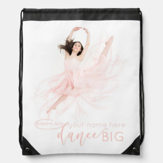 Dream big, dance big ballerina bag