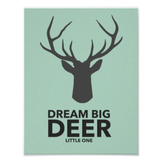 Dream Big Deer Little One