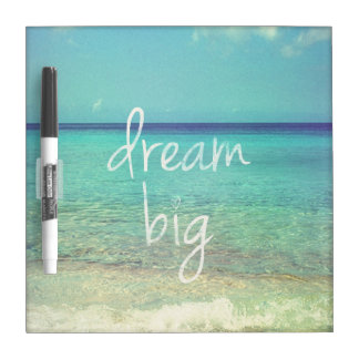 Dream big dry erase board