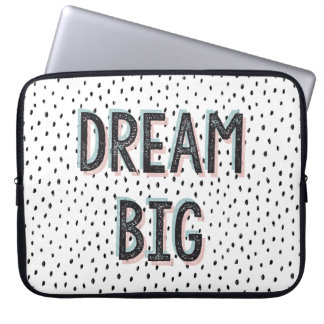 Dream Big Inspirational Quote Laptop Sleeve