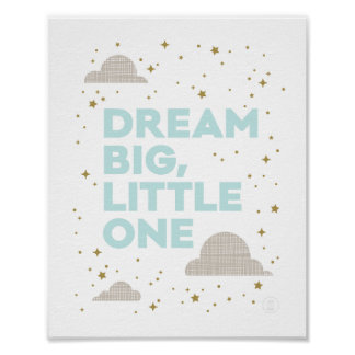 Dream Big, Little One Art Print in Aqua