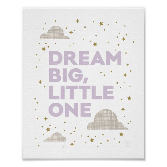 Dream Big, Little One Art Print in Lavender