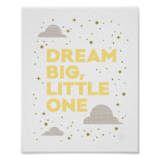 Dream Big, Little One Art Print in Yellow