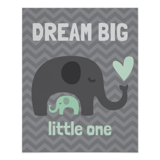 Dream Big Little One - Grey and Green